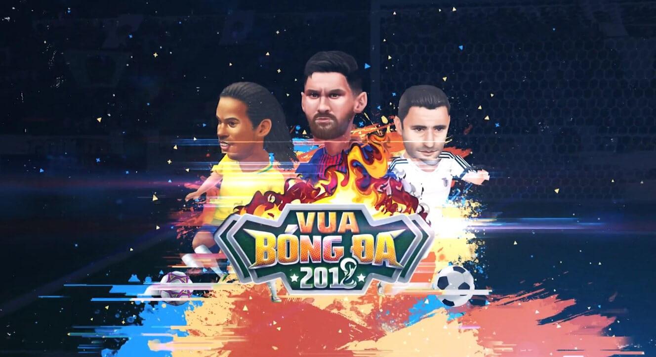 Hình ảnh vua bong da 2018 in Vua Bóng Đá 2018 hoà mình cùng World Cup