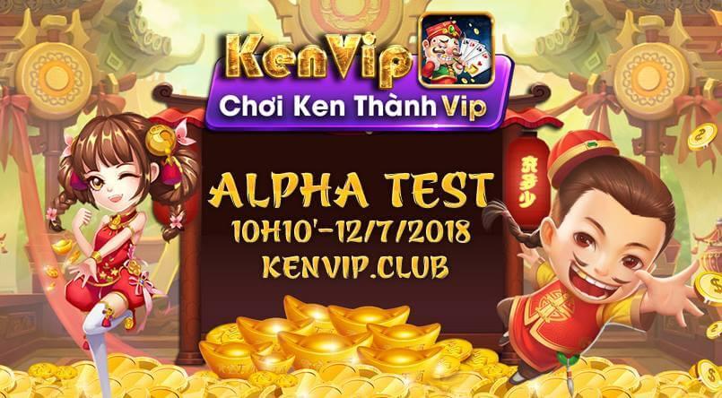 Hình ảnh KenVip_Club_AlphaTest in KenVip Club- Cổng game nổ hũ với kho Ken khổng lồ
